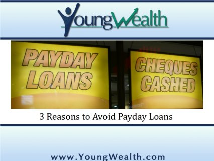 4 Reasons to Avoid Payday