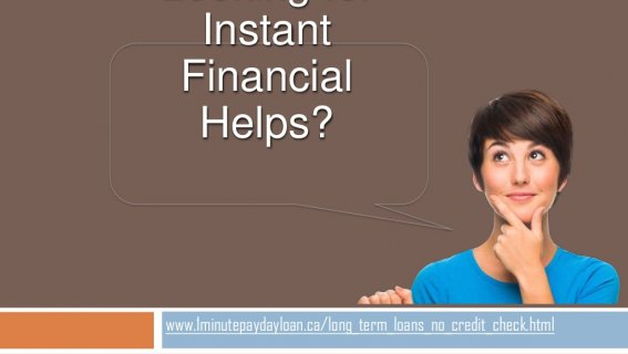 Long term loans no credit