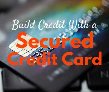 How to Build Credit With a