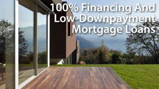 100% financing and low-downpayment loans for today's mortgage borrowers