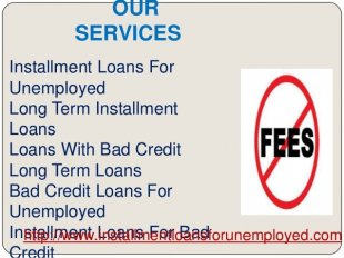 Long Term Installment Loans For Unemployed