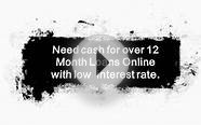 12 Month Loans Online- 1 Year Loans No Credit Check- Short