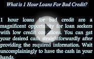 1 Hour Loans For Bad Credit: Helps You To Get Out From