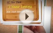 1 Year Loans- Quick money for all kind of credit holders