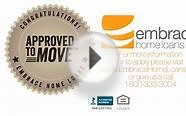 Approved to Move™ - Available only at Embrace Home Loans