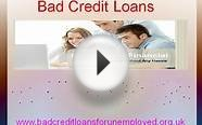 Bad Credit Loans- Instant Cash Loans- Loans For The Unemployed