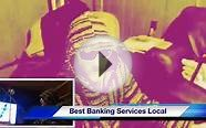 Best Banking Services LOCAL Online Bank LOANS