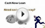 Cash Now Loan - Instant Loans- Six Month Loans