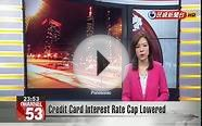 Credit Card Interest Rate Cap Lowered