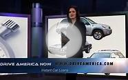Drive America Now - Instant 100% Loan Approval