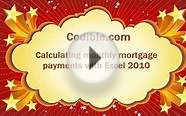 Excel tutorial: Monthly mortgage payments with Excel 2010