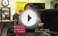Get cash now from Royal Jewelers & Loans Chicago
