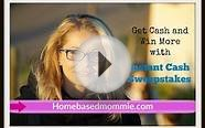 Get free Cash and win More with Instant Cash Sweepstakes