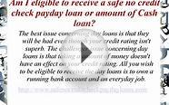 Get Safe No Credit Check Payday Loans Conveniently Through