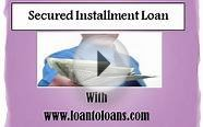 Get Secured Installment Loan From Loan Lenders