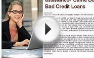 Hassle free financial assistance- Same Day Bad Credit Loans