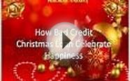 How Bad Credit Christmas Loans at Low Interest Rate
