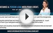 How Do You Qualify For an Unsecured Loan For Bad Credit