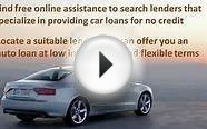 How To Get A Car Loan With No Credit History