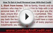 How To Get A Small Personal Loan With Bad Credit | Get