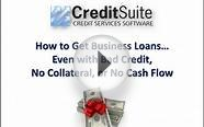 How to Get Business Loans… Even with Bad Credit, No