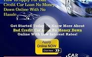 How to get car loans with bad credit and no money down quickly