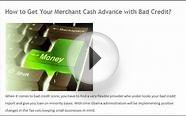 How to Get Your Merchant Cash Advance with Bad Credit