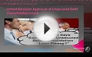 Instant Decision & Approval Of Unsecured Debt