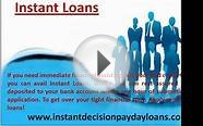 Instant Decision Payday Loans- Bad Credit Unsecured Loans