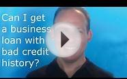 Is it possible to get a small business loan with bad