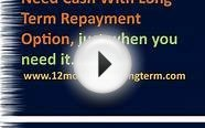Long Term Installment Loans @.12monthloanslongterm.com