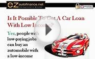 Low Income Auto Loans - A Car Financing Option for Low