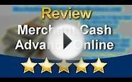 Merchant Cash Advance Online Amazing Five Star Review