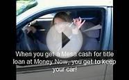 Money Now Title Loans In Mesa Arizona