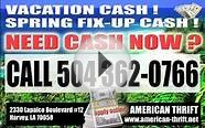NEW ORLEANS MONEY LOANS METAIRIE KENNER COVINGTON LA