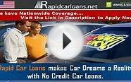 No Credit Auto Loans : Rapid Car Loans brings the Ideal