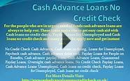 No Credit Check Cash Advance, Loans for Unemployed