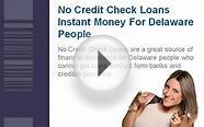 No Credit Check Loans Delaware - Here Is The Cash