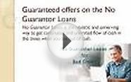 No Guarantor Loans with Guaranteed Approval