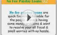 Obtains Money For Short Term Cash Needs Without Any Fees