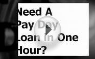 One Hour payday loans, Cash Advances, Online, Direct Deposit