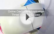 Online Credit Card Application - Three Rules To Success