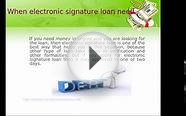 Overcome your money problem with electronic signature loan