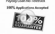 Payday Loan No Teletrack