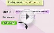 Payday Loans In Installments- Personal Installment Loans