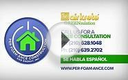 Per Foam Ance Insulation Company in San Antonio Texas