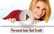Personal Loan Bad Credit help you to get speedy cash aid