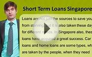 Personal Loan In Singapore | Short Term Loans Singapore