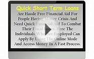 Quick Cash Loans For Short Term Can Arrange You Trouble