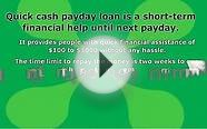 Quick Cash Payday Loan A Short-Term Financial Help